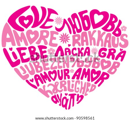 Hand lettered word LOVE in several European languages: German, English, French, Russian, Spanish, Portuguese, Greek, Czech, Slovak, Finnish, Macedonian, Slovenian, Danish, Italian, Irish.
