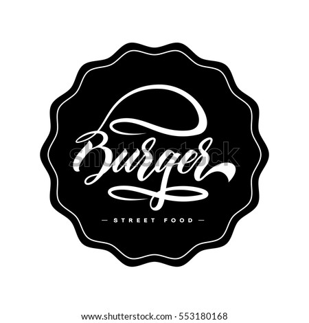 Hand lettering burger food logo design concept on white background. Web infographic fast-food restaurant menu pictogram. Premium quality modern calligraphy snack bar vector emblem illustration.