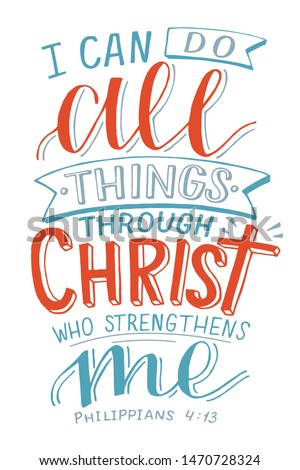 Hand lettering I can do All things through Christ who strengthens me. Biblical background. Christian poster. New Testament. Scripture print. Card. Modern calligraphy Сток-фото ©