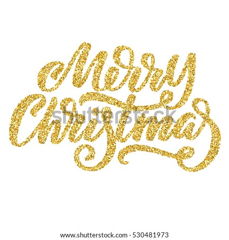 Hand lettering inscription Merry Christmas with golden glitter effect, isolated on white background. Ideal for festive design, christmas postcards. Vector illustration.