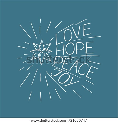 Hand lettering Love, hope, peace, joy. Biblical background. Christian poster. Modern calligraphy. Card.