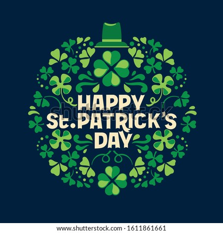Hand lettering Saint Patrick's Day greetings card with clover shapes and branches vector