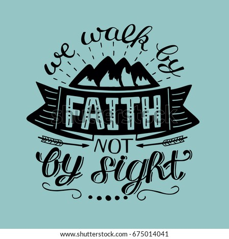 hand lettering we walk by faith ...
