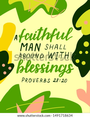 Hand lettering with bible verse Faithful man shall abound with blessings. Proverbs. Christian background. Scripture print. Modern calligraphy. Motivational quote.