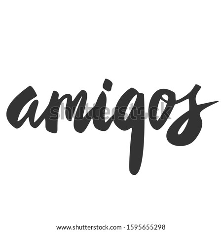 Hand lettering with word Amigos/ Friends.Spain symbols and illustrations. Spain hand drawn elements.Text in spanish for postcard, invitation, T-shirt ,typography, print design,banner,poster,web, icon. Foto stock ©