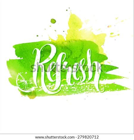 Hand lettering word refresh on green paint stroke. Vector illustration. ストックフォト ©