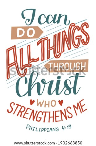 Hand lettering wth Bible verse I can do all thngs through Christ. Biblical background. Christian poster. New Testament. Scripture print. Card. Modern calligraphy. Motivational quote Foto d'archivio ©