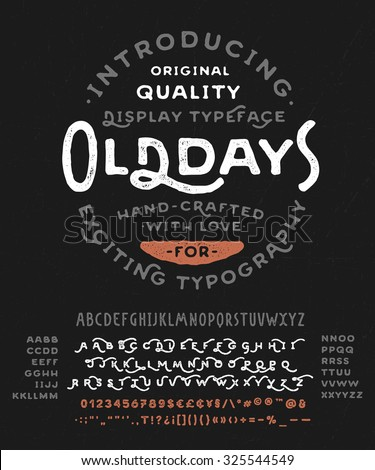 hand made font 'old days'....