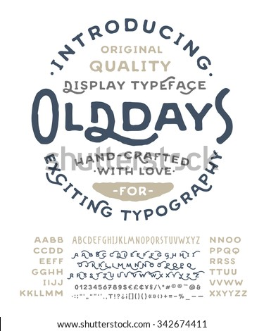 Hand Made Font 'Old Days'. Custom handwritten alphabet with many alternates and additional swash glyphs. Vintage retro textured hand drawn typeface with grunge effect. Vector illustration.