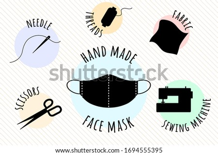 Hand made medical face mask. Items that are needed for sewing a protective face mask yourself.Needle and thread, spool of thread, fabric, sewing machine, scissors.Sew the mask yourself.Vector