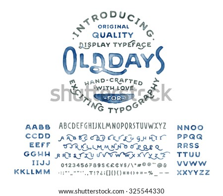 hand made watercolor font 'old...