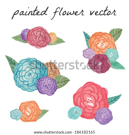 Hand Painted Flower Vector. Colorful Painted Flowers. Hand Painted Flower Bunches. Painted Leaves