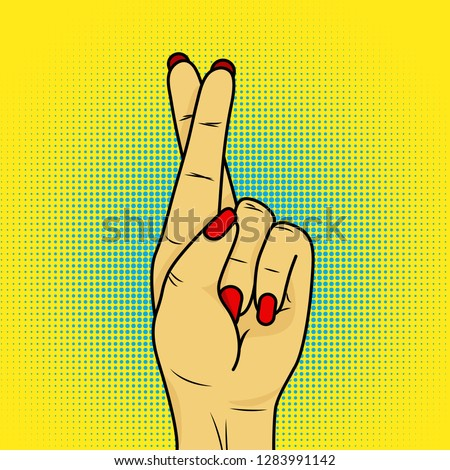 Hand showing fingers crossed. Hand gesture mean Lie or luck, superstition symbol on speech bubble.Crossed fingers vector on popart style.
