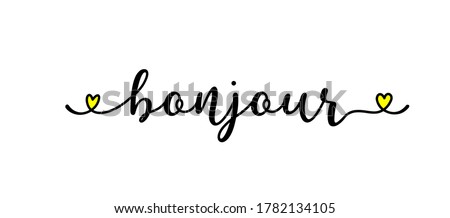 Hand sketched BONJOUR quote in French as ad, web banner. Translated HELLO. Lettering for banner, header, card, poster, flyer Photo stock ©