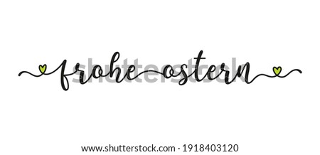 Hand sketched FROHE OSTERN quote in German as banner. Translated Happy Easter. Lettering for poster, label, sticker, flyer, header Photo stock ©