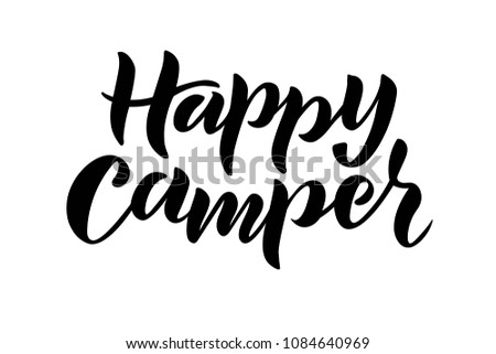 Hand Sketched Happy Camper Text For Clothes Or As Badge Tag Icon Great