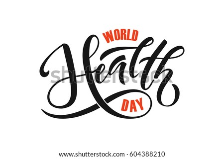 Hand sketched text 'World Health Day' on textured background. Celebration hand drawn text for postcard, card, banner template. Vector lettering typography. Calligraphy with objects.