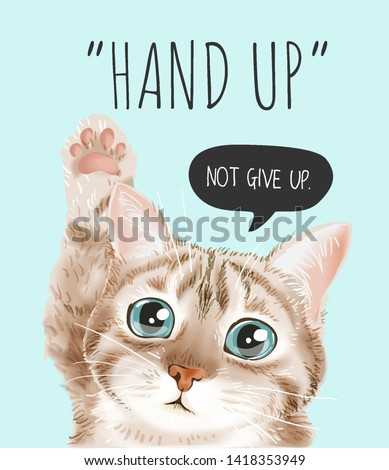 hand up slogan with cute cat