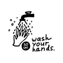 Hand washing with soap icon. Lettering Wash Your Hands. Hand drawn vector illustration of black color, isolated on white background.