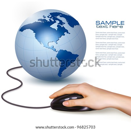 Hand with computer mouse and globe. Vector illustration. - stock vector