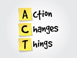Hand writing acronym Action Changes Things (ACT) on yellow sticky notes, business vector concept