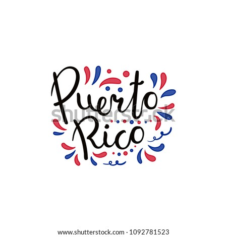 Hand written calligraphic lettering quote Puerto Rico with decorative elements in flag colors. Isolated objects on white background. Vector illustration. Design concept for independence day banner. Foto stock ©