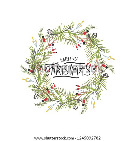 Hand written christmas phrases and quotes. Christmas wreath. Unique design for your greeting cards, banners, flyers. Vector illustration.