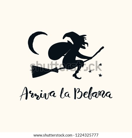Hand written Italian lettering quote Arriva la befana, Befana arrives, with flying witch. Isolated objects on white. Hand drawn vector illustration. Design concept, element for Epiphany card, banner.