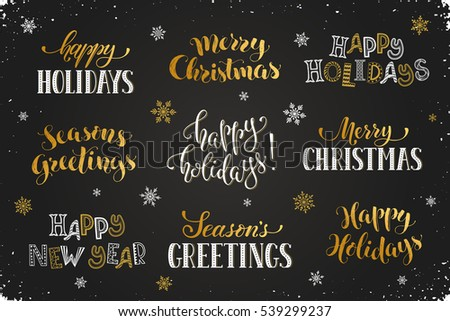 Hand written New Year phrases. Greeting card text template with snowflakes drawn on chalkboard. Happy holidays lettering in modern calligraphy style. Merry Christmas and Season's Greetings lettering