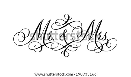 Hand-written with pointed pen and ink and then autotraced traditional wedding words 'Mr. and Mrs.' ストックフォト ©