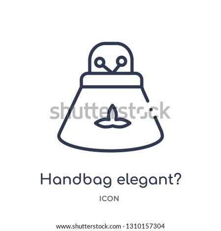 handbag elegant? icon from woman clothing outline collection. Thin line handbag elegant? icon isolated on white background.