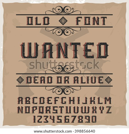 handcrafted wanted font with...