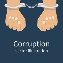 Handcuffs on hands. Corruption icon. Anti corruption concept. Vector illustration, flat design style. Bribery vector.
