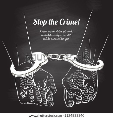 Handcuffs on the hands of the criminal. Arrested man in handcuffs. A crime, corruption and arrest concept. Man in handcuffs. Detention of of the criminal. Hand Drawn Sketch vector illustration