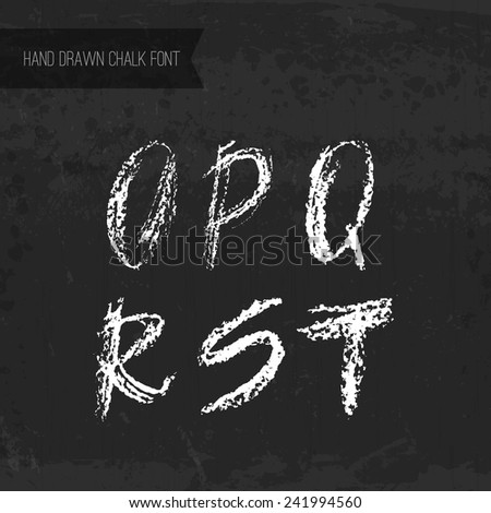 Handdrawn chalk font - vector file with separated letters O, P, Q, R, S, T. Real chalk texture.