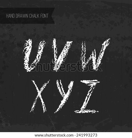 Handdrawn chalk font - vector file with separated letters U, V, W, X, Y, Z. Real chalk texture.