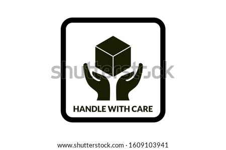 HANDLE WITH CARE contain the icon and white background. There are two palm indicate handle with care logo. 3d box including in this handle with care vector. Handle with care letter in bottom on logo.