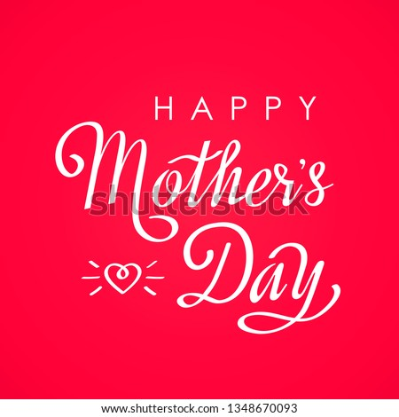 Handmade elegant inscription Happy Mother's Day on a pink background with a heart. flat vector illustration isolated #1348670093