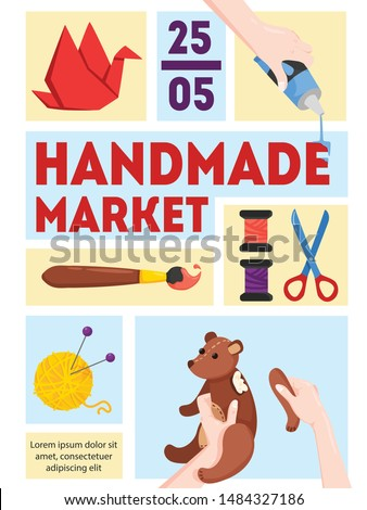 Handmade market announcement poster with date time paper piecing assembling toys painting knitting flat background vector illustration