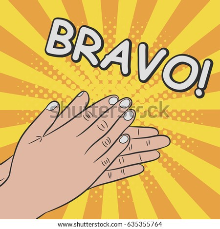 Hands clapping, applause - bravo. Comics illustration in pop art retro style at sunburst background with dot halftone effect. Vector.