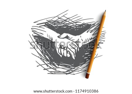 Hands, holding, together, friendship, partnership concept. Hand drawn one person holds hand of another concept sketch. Isolated vector illustration.