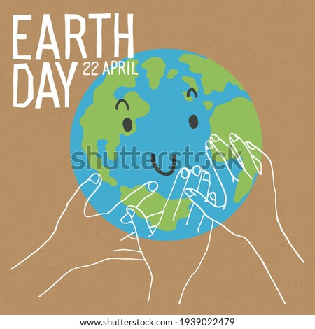 Hands of support and Earth character with smile. Earth day or Save the earth concept poster. Vector illustration
