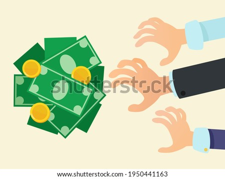 Hands reach for money. Free money. Greedy and avarice people grab money. Business vector illustration, flat design, cartoon style, isolated background. Foto stock ©
