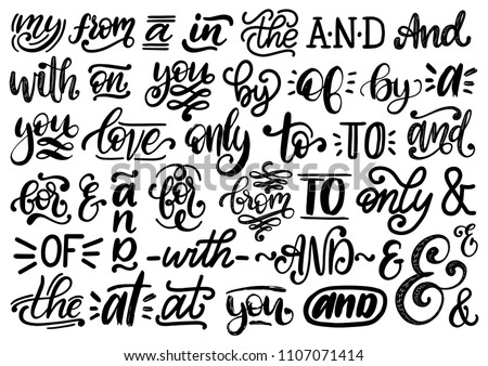 Handwritten catchwords and ampersands vector set. Calligraphy collection of different conjunctions, prepositions, words on white background.