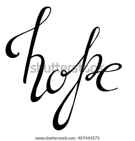 Handwritten lettering hope