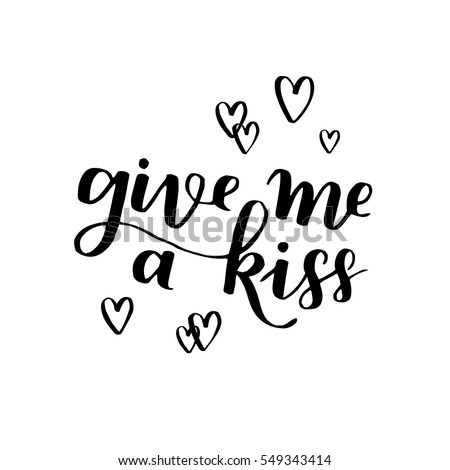 handwritten lettering quote about love to valentines day design or wedding invitation or poster, home decor and other, calligraphy vector illustration. black ink on white isolated background. #549343414