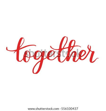 handwritten lettering quote about love to valentines day design or wedding invitation or poster, home decor and other, calligraphy vector illustration. red brush ink on white isolated background. #556100437