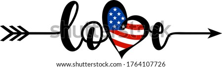 Handwritten Love word with Heart symbol in USA flag colors. Celebration of 4th of July USA Independence Day vector tee shirt design. Designed in Stars and Stripes.  Stock photo ©