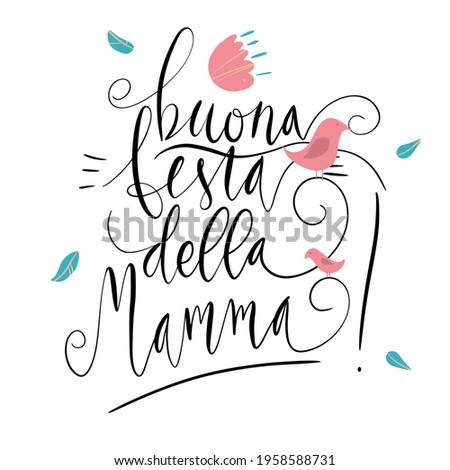 Handwritten vector lettering Buona Festa Della Mamma Happy Mother's day in Italian with birds ornament isolated on white. Stockfoto ©