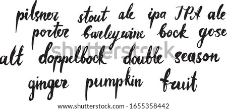 "Handwritten vector  word ""Sorts of crarf beer"".  Hand lettering illustration. Brush handwritten  text  for poster, banner, pub, bar, menu."